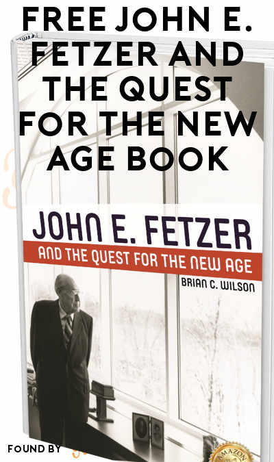 Possible FREE John E. Fetzer and the Quest for the New Age Book