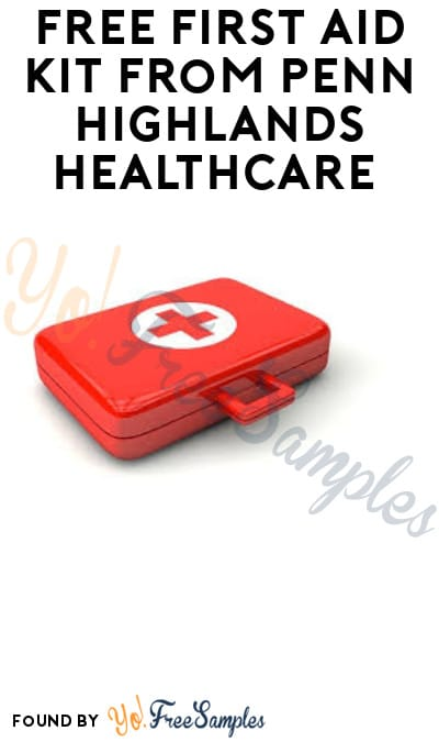 FREE First Aid Kit from Penn Highlands Healthcare (PA Only)