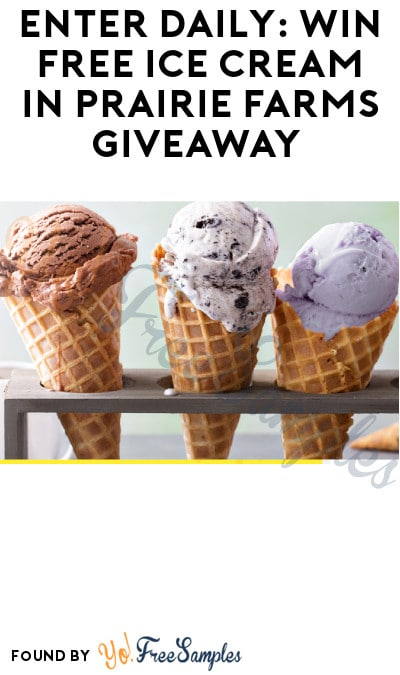 Enter Daily: Win FREE Ice Cream in Prairie Farms Giveaway (Select States Only)