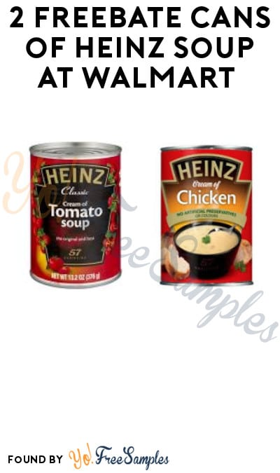 2 FREEBATE Cans of Heinz Soup at Walmart (Clearance, Ibotta & Shopkick Required)