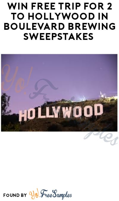 Win FREE Trip for 2 to Hollywood in Boulevard Brewing Sweepstakes (Ages 21 & Older Only)