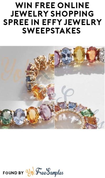 Win FREE Online Jewelry Shopping Spree in Effy Jewelry Sweepstakes