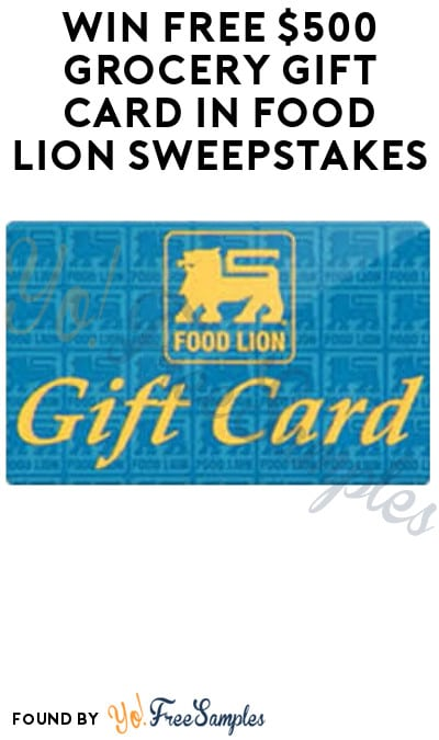 Win FREE $500 Grocery Gift Card in Food Lion Sweepstakes (Select States Only)