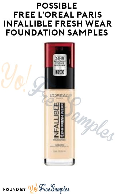 Possible FREE L'Oreal Paris Infallible Fresh Wear Foundation Samples (Facebook Required)