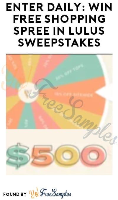 Enter Daily: Win FREE Shopping Spree in Lulus Sweepstakes