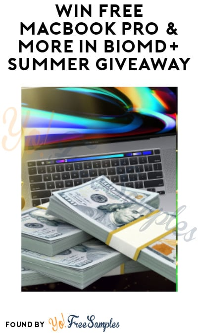 Win FREE MacBook Pro & More in BioMD+ Summer Giveaway (Ages 21 & Older Only)