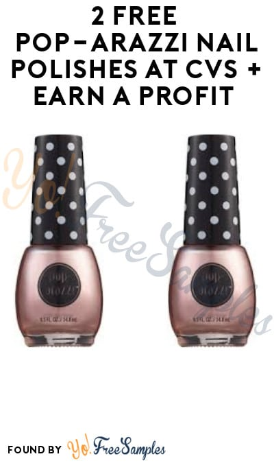2 FREE Pop-arazzi Nail Polishes at CVS + Earn A Profit (Account/App Required)