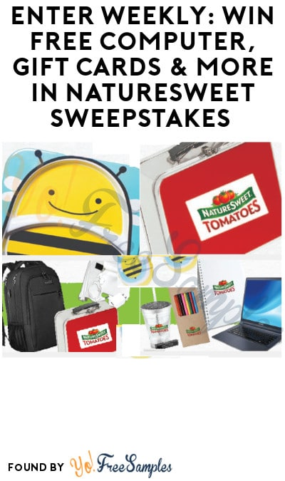 Enter Weekly: Win FREE Computer, Gift Cards & More in NatureSweet Sweepstakes