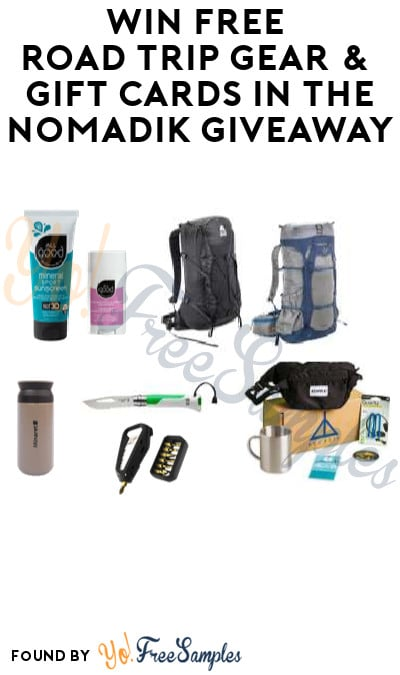 Win FREE Road Trip Gear & Gift Cards in The Nomadik Giveaway
