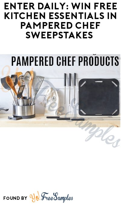 Enter Daily: Win FREE Kitchen Essentials in Pampered Chef Sweepstakes