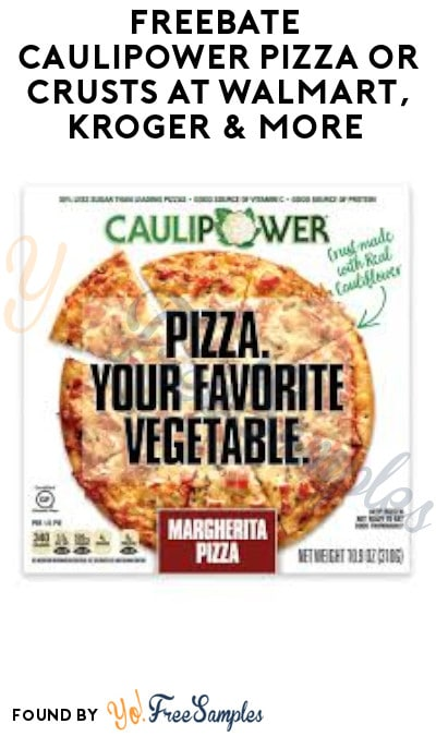 FREEBATE Caulipower Pizza or Crusts at Walmart, Kroger & More (Ibotta Required)