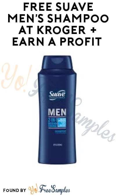 FREE Suave Men's Shampoo at Kroger + Earn A Profit (Account & Ibotta Required)