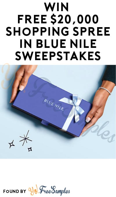 Win FREE $20,000 Shopping Spree in Blue Nile Sweepstakes
