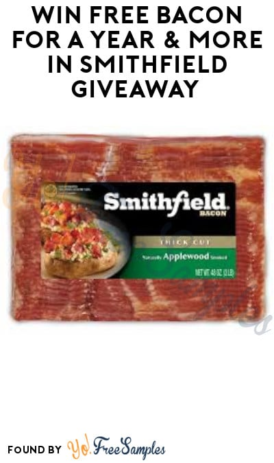 Win FREE Bacon for A Year & More in Smithfield Giveaway