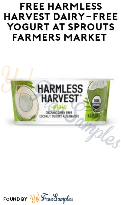 FREE Harmless Harvest Dairy-Free Yogurt at Sprouts Farmers Market (App Required)