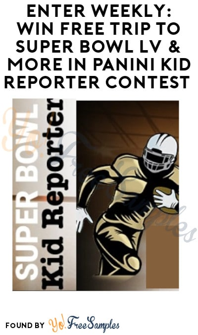 Enter Weekly: Win FREE Trip to Super Bowl LV & More in Panini Kid Reporter Contest