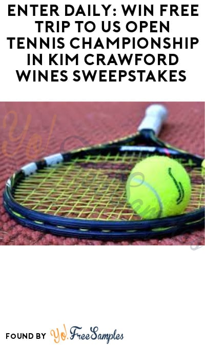Enter Daily: Win FREE Trip to US Open Tennis Championship in Kim Crawford Wines Sweepstakes (Ages 21 & Older Only)