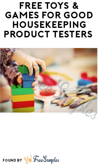 FREE Toys & Games for Good Housekeeping Product Testers (Must Apply)