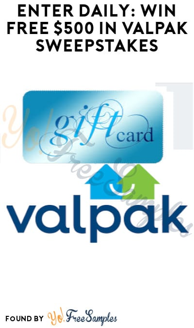 Enter Daily: Win FREE $500 in Valpak Sweepstakes
