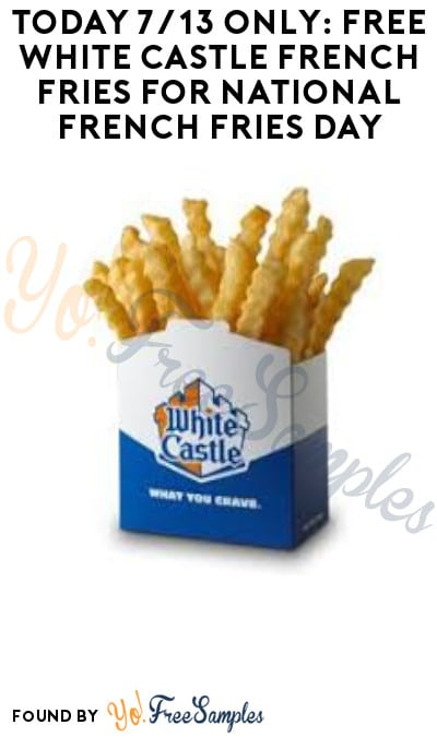 Today 7/13 Only: Free White Castle French Fries for National French Fries Day! (Coupon Required)