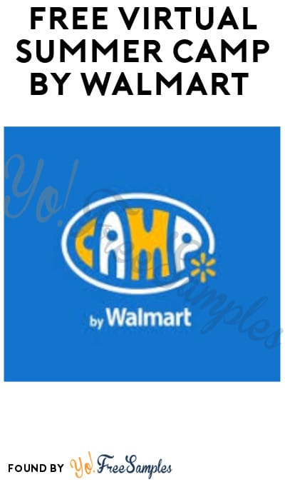 FREE Virtual Summer Camp by Walmart (App Required)