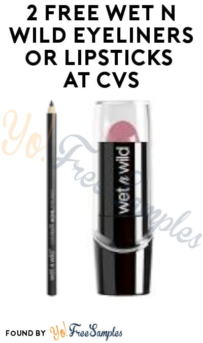 2 FREE Wet n Wild Eyeliners or Lipsticks at CVS (Coupon Required)