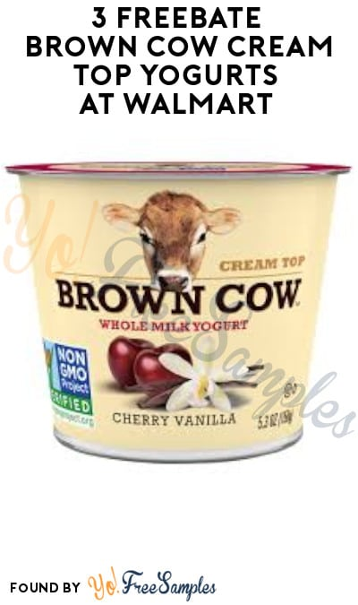 1-3 FREEBATE Brown Cow Cream Top Yogurts at Walmart or H-E-B (Ibotta Required)