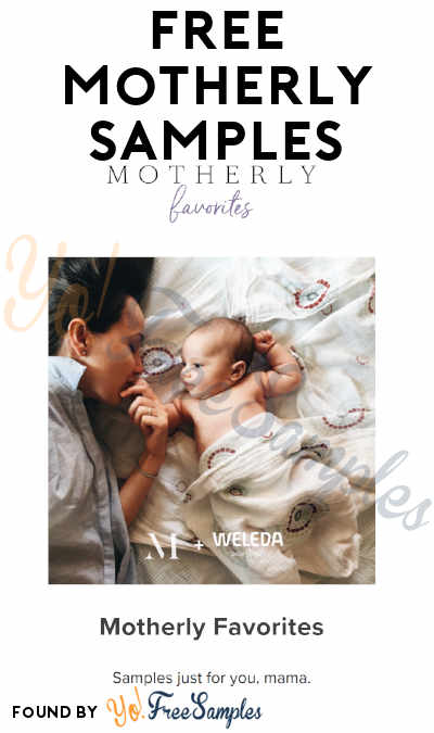 Possible FREE Motherly Beauty, Parenting & Healthy Samples From Sampler (Valid Phone Number Required) [Verified Received By Mail]