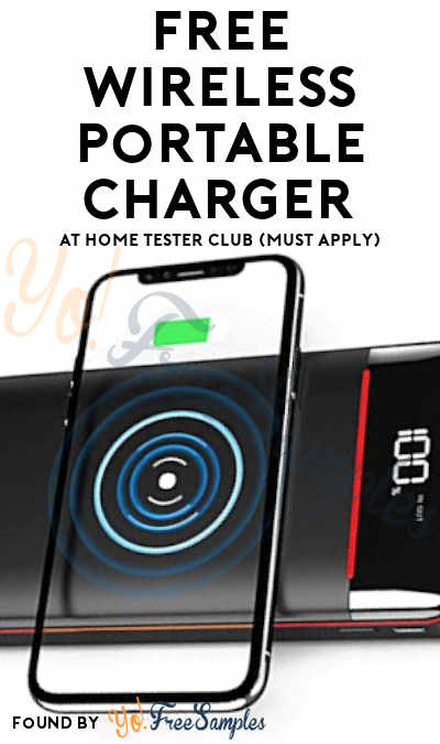 FREE Wireless Portable Charger At Home Tester Club (Must Apply)