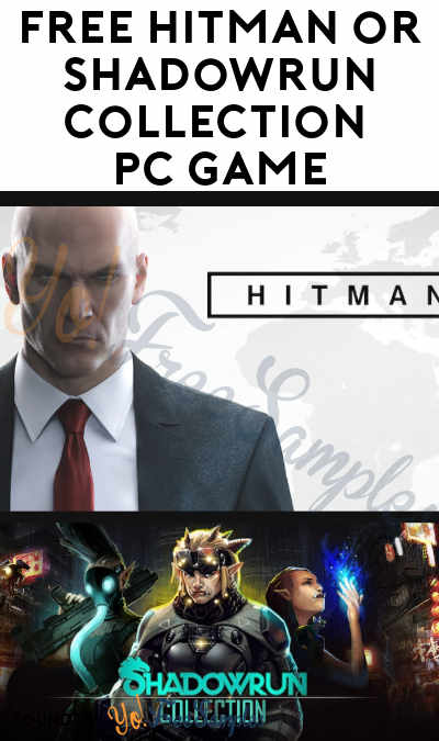 FREE Hitman or Shadowrun Collection PC Game From Epic Games (Account Required)