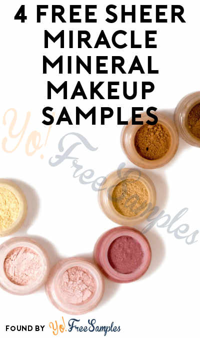 4 FREE Sheer Miracle Mineral Makeup Samples