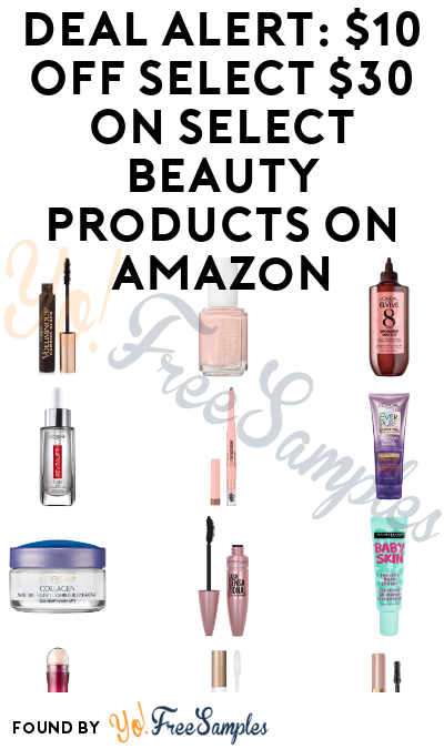DEAL ALERT: $10 OFF Select $30 On Select Beauty Products On Amazon