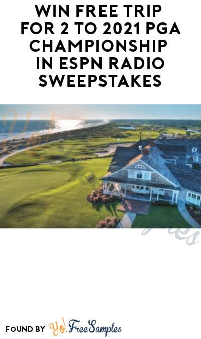 Win FREE Trip for 2 to PGA Championship in ESPN Radio Sweepstakes
