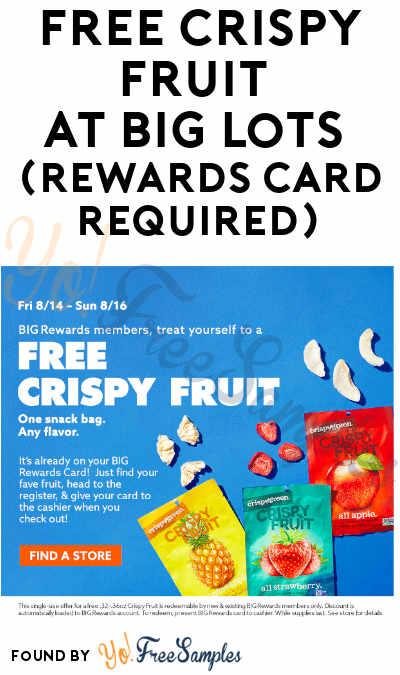 FREE Crispy Fruit at Big Lots (Rewards Card Required)