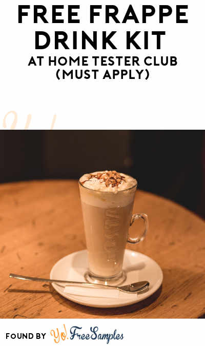 FREE Frappe Drink Kit At Home Tester Club (Must Apply)