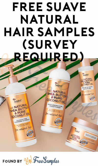 FREE Suave Natural Hair Samples (Survey Required)