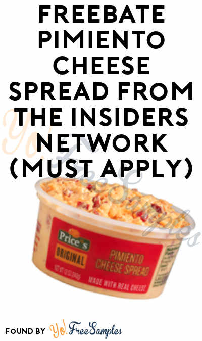 FREEBATE Pimiento Cheese Spread From The Insiders Network (Must Apply)