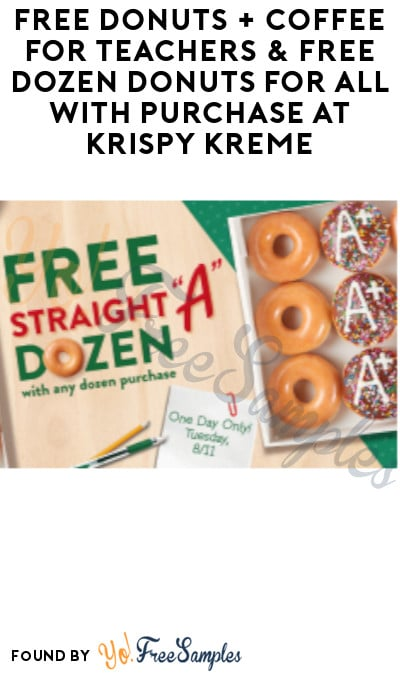 FREE Donuts + Coffee for Teachers & FREE Dozen Donuts for All with Purchase at Krispy Kreme