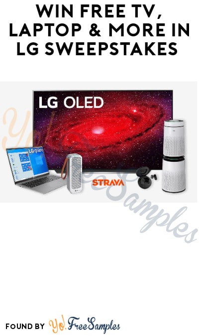 Win FREE TV, Laptop & More in LG Sweepstakes