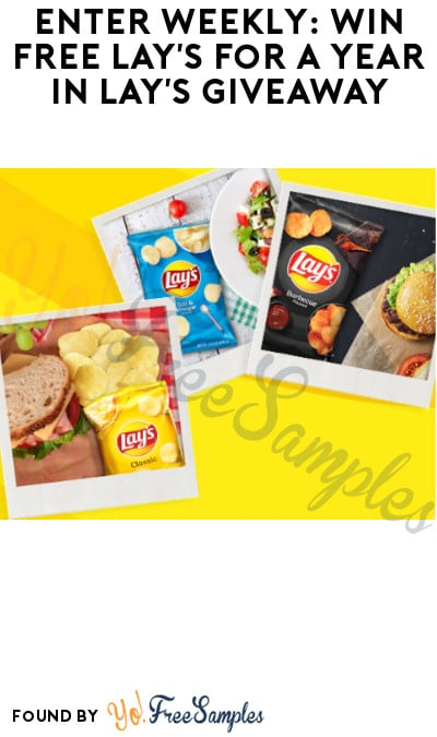 Enter Weekly: Win FREE Lay's for A Year in Lay's Giveaway