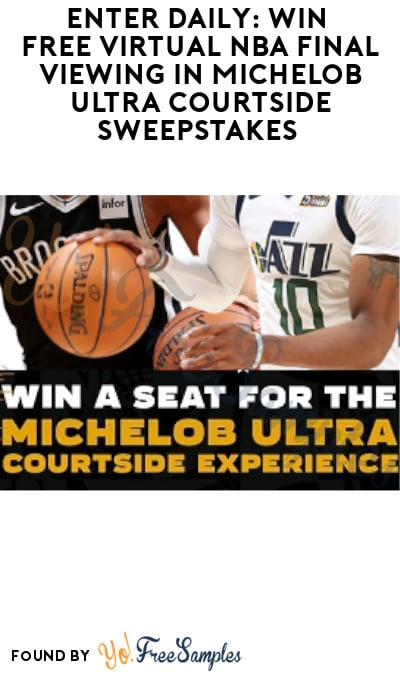 Enter Daily: Win FREE Virtual NBA Final Viewing in Michelob Sweepstakes (Ages 21 & Older Only)