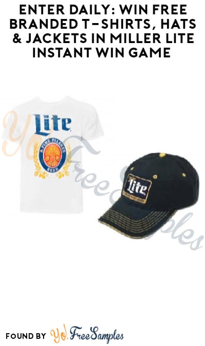 Enter Daily: Win FREE Branded T-Shirts, Hats & Jackets in Miller Lite Instant Win Game (Ages 21 & Older Only)