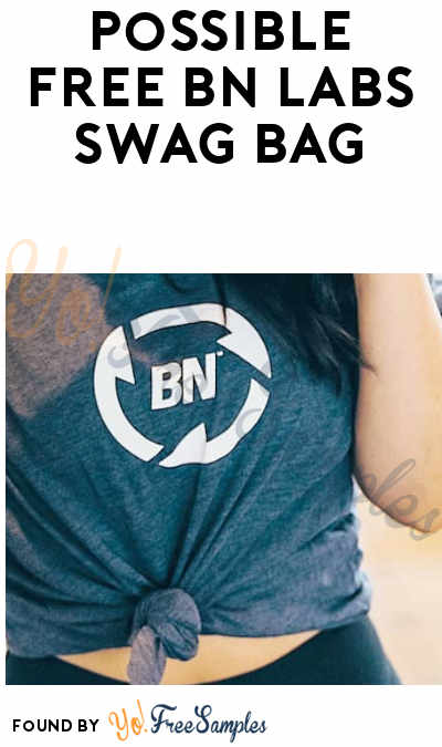 Possible FREE BN Labs Swag Bag