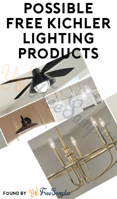 FREE Kichler Lighting Products (Must Apply)