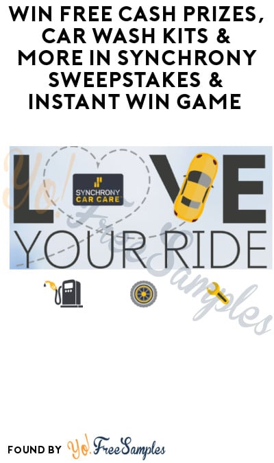 Win FREE Cash Prizes, Car Wash Kits & More in Synchrony Sweepstakes & Instant Win Game