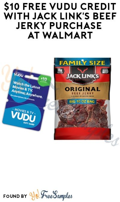 $10 FREE Vudu Credit with Jack Link's Beef Jerky Purchase at Walmart (Online or In-Stores)