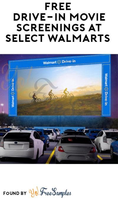 FREE Drive-In Movie Screenings at Select Walmarts (Registration/ Booking Required)