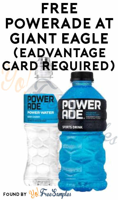 FREE Powerade At Giant Eagle (eAdvantage Card Required)