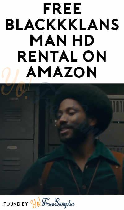 FREE Blackkklansman HD Rental On Amazon