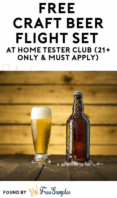 FREE Craft Beer Flight Set At Home Tester Club (21+ Only & Must Apply)